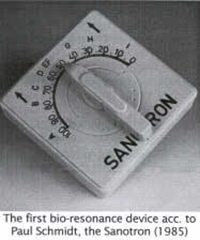 The first bio-resonance device according to Paul Schmidt, the Sanotron (1985)